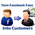 How to turn Facebook Fans into Customers