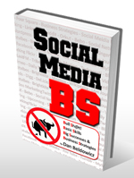 Social Media BS by Dan Beldowicz - Social Media Business Strategies for the real work from real businesses.