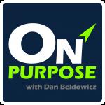 On Purpose with Dan Beldowicz