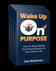 Wake Up On Purpose Planner by Dan Beldowicz
